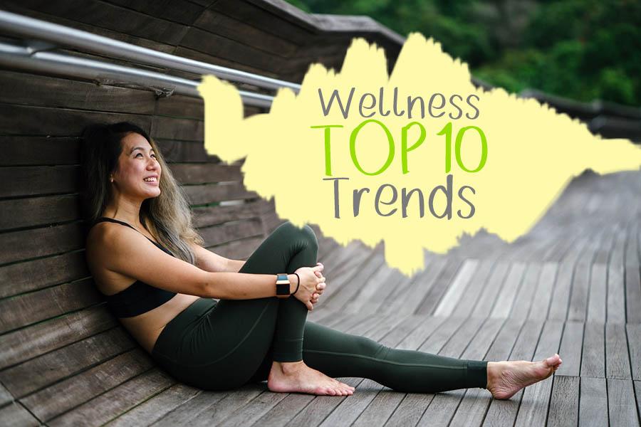 Top 10 wellness trends